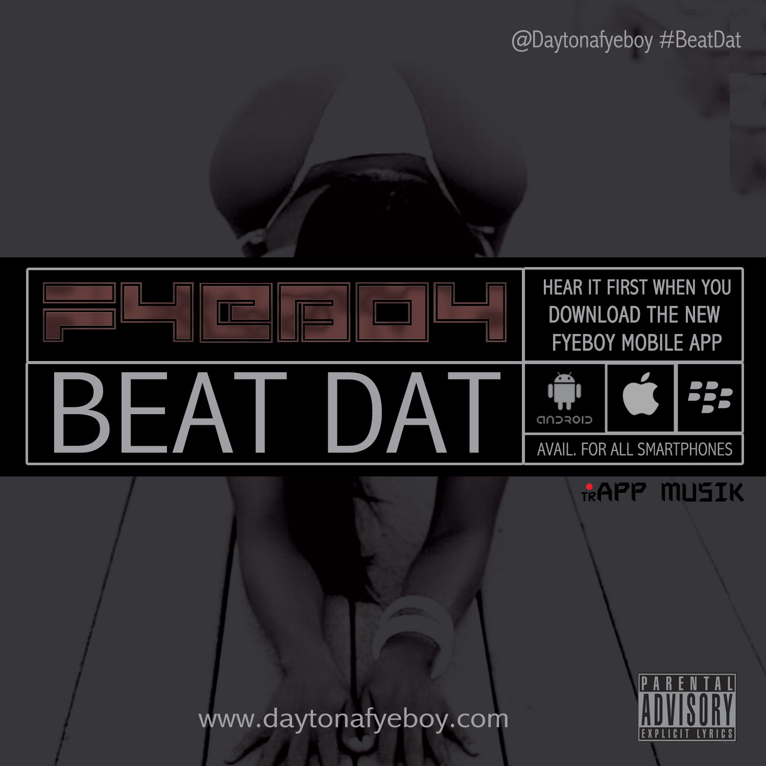 "FyeBoy Drops New Single ""Beat Dat"" Exclusive Only Through Mobile App"